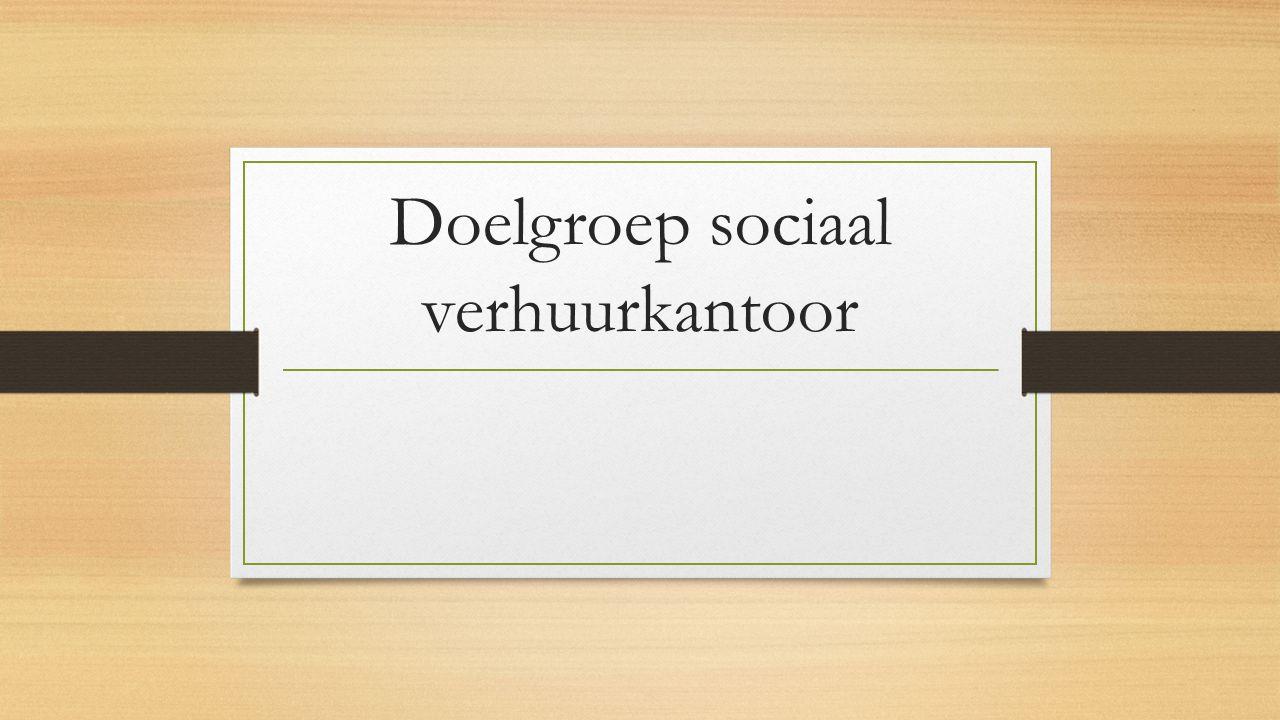 Doelgroep sociaal verhuurkantoor