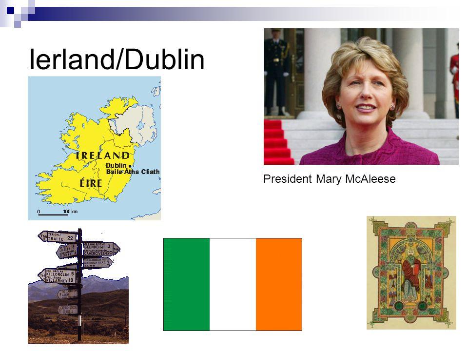 Ierland/Dublin President Mary McAleese