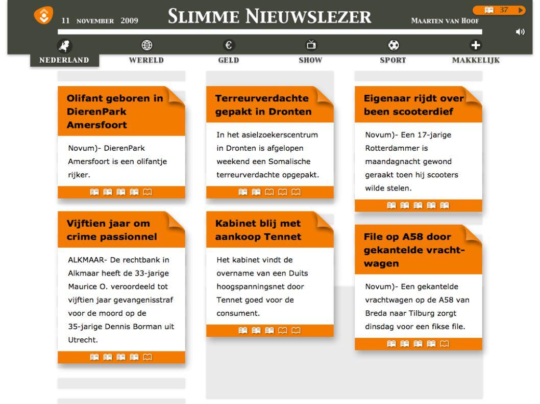 Te vinden op: http://nieuwslezer.bibliotheek.nl http://nieuwslezer.bibliotheek.nl Prijzen: (per jaar, onbeperkt) 225 euro voor tot en met 4 vestigingen 450 euro voor meer dan 4 vestigingen