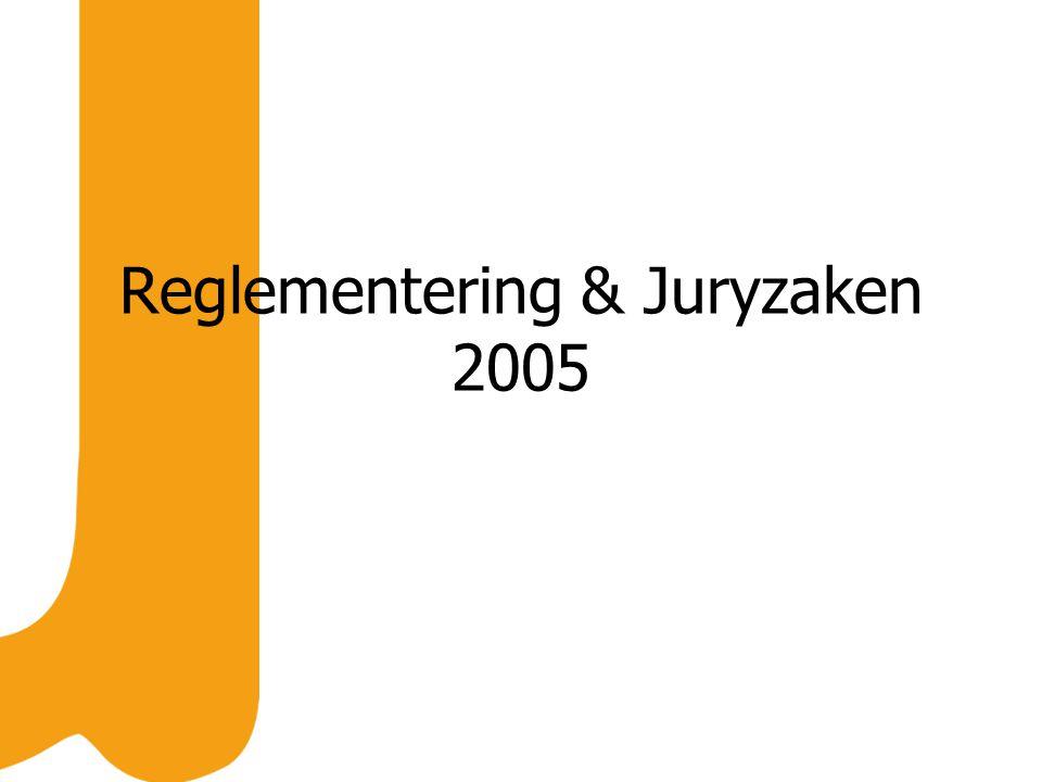 Reglementering & Juryzaken 2005