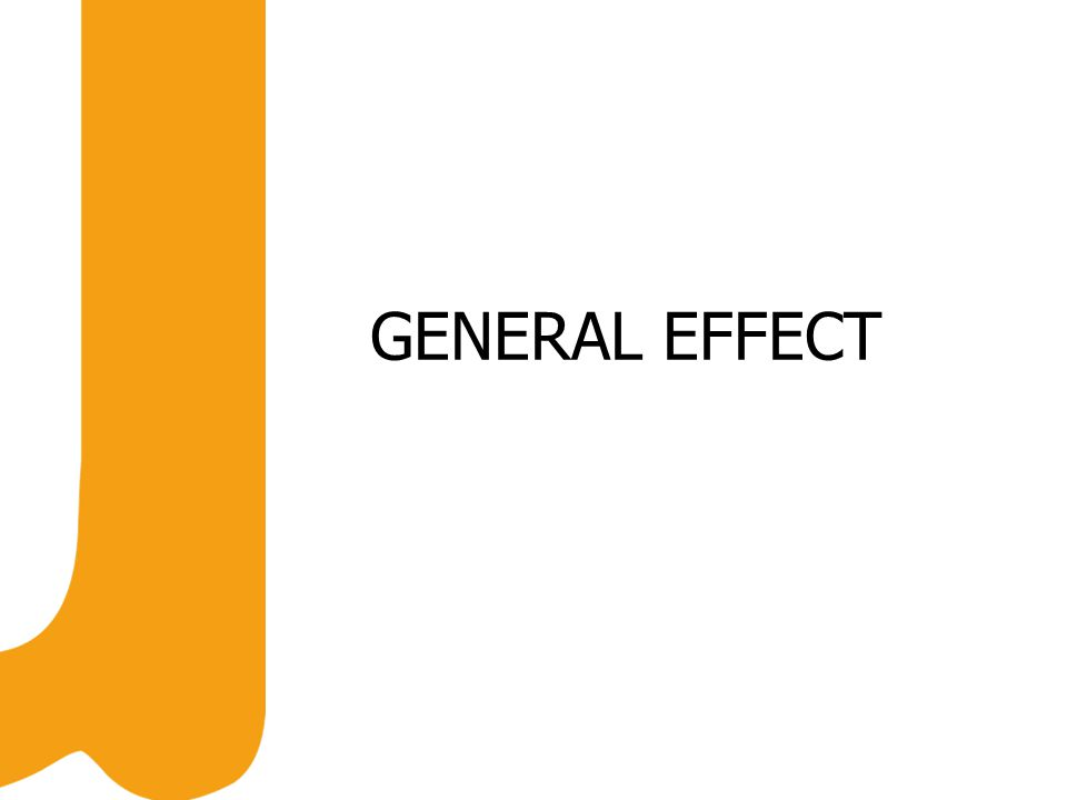 GENERAL EFFECT