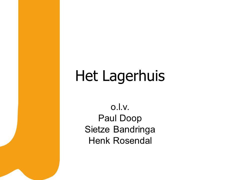 Het Lagerhuis o.l.v. Paul Doop Sietze Bandringa Henk Rosendal