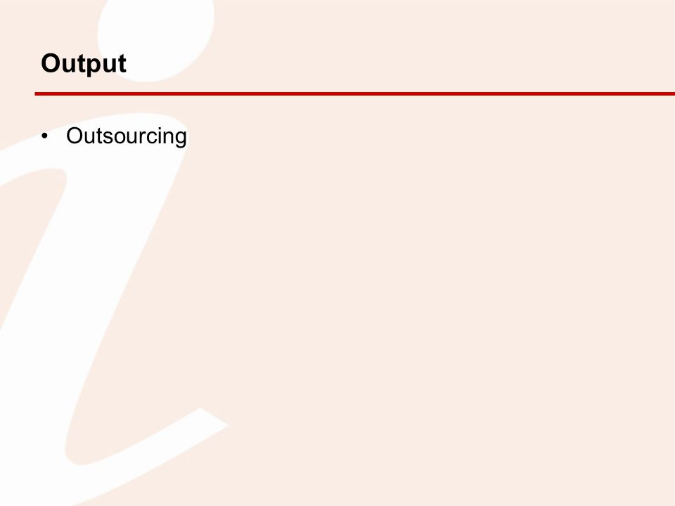 Output Outsourcing