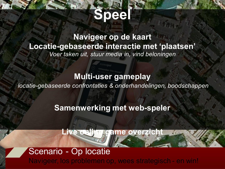 Scenario - Op locatie Navigeer, los problemen op, wees strategisch - en win.