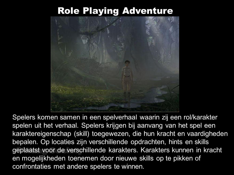 Role Playing Adventure Spelers komen samen in een spelverhaal waarin zij een rol/karakter spelen uit het verhaal.