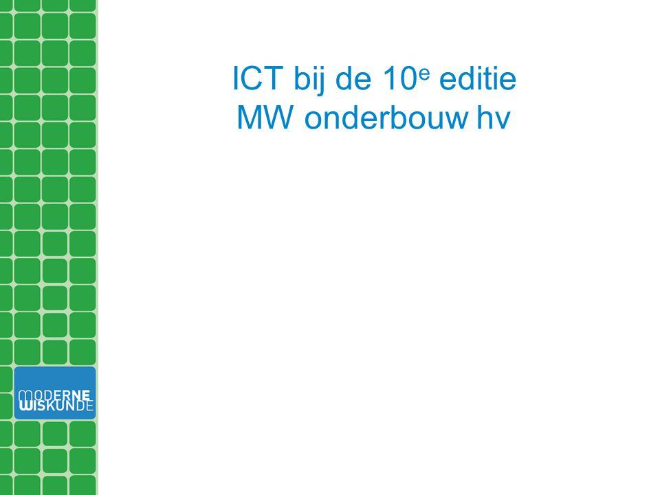ICT bij de 10 e editie MW onderbouw hv