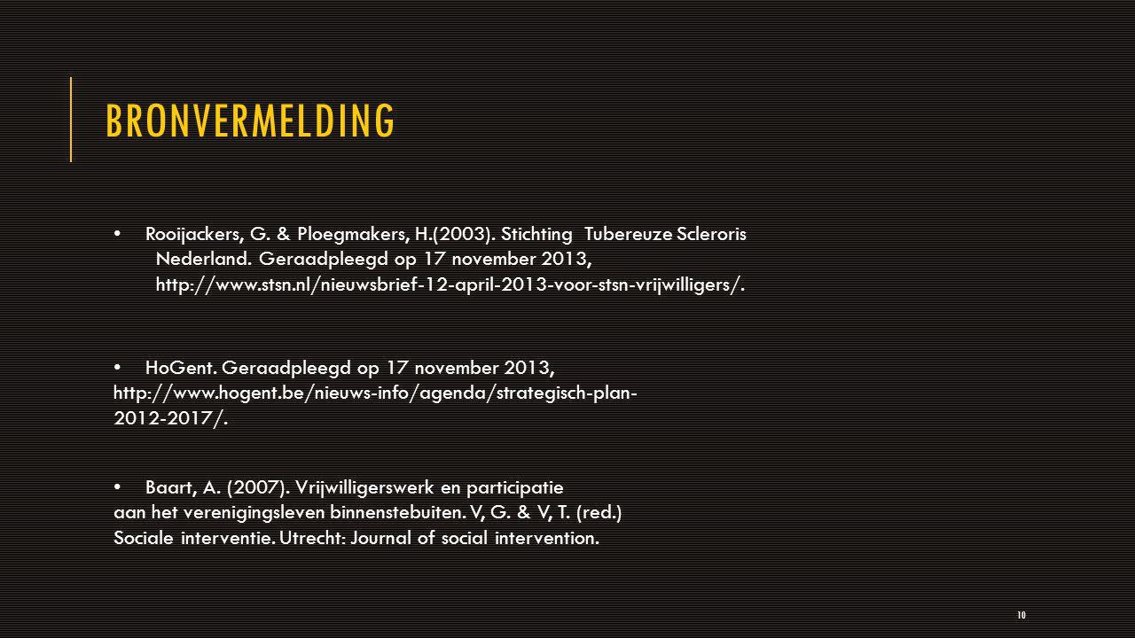 BRONVERMELDING 10 Rooijackers, G. & Ploegmakers, H.(2003).