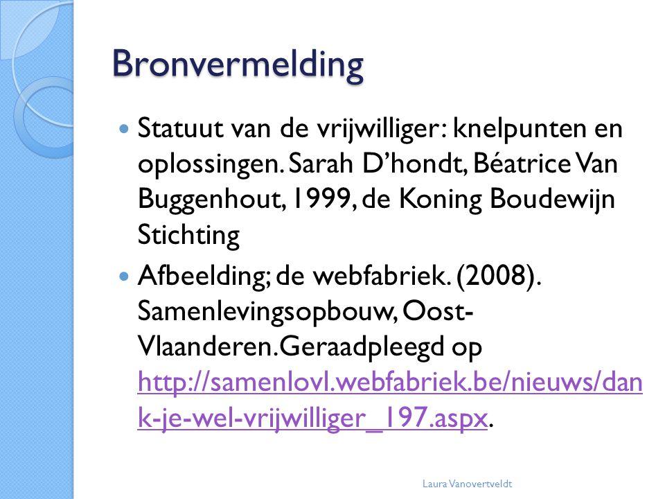 Bronvermelding Statuut van de vrijwilliger: knelpunten en oplossingen. Sarah D'hondt, Béatrice Van Buggenhout, 1999, de Koning Boudewijn Stichting Afb