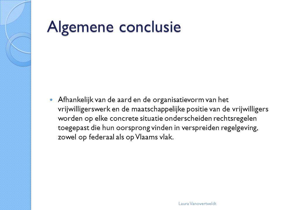 Algemene conclusie Afhankelijk van de aard en de organisatievorm van het vrijwilligerswerk en de maatschappelijke positie van de vrijwilligers worden