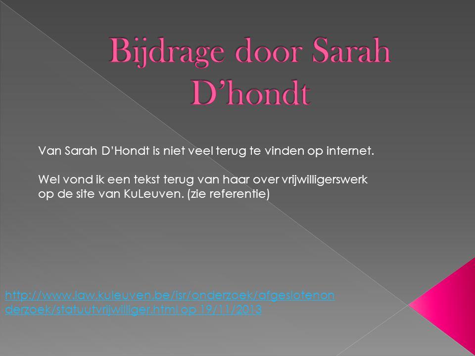 Van Sarah D'Hondt is niet veel terug te vinden op internet.