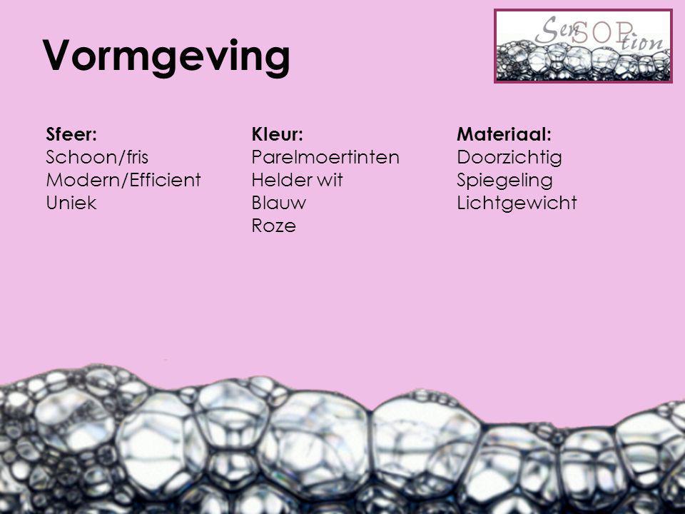 Vormgeving Sfeer:Kleur:Materiaal: Schoon/frisParelmoertintenDoorzichtig Modern/EfficientHelder wit Spiegeling UniekBlauwLichtgewicht Roze