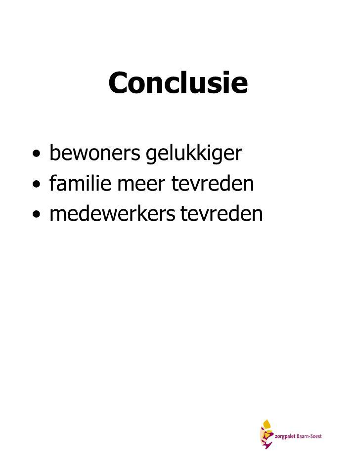 Conclusie bewoners gelukkiger familie meer tevreden medewerkers tevreden
