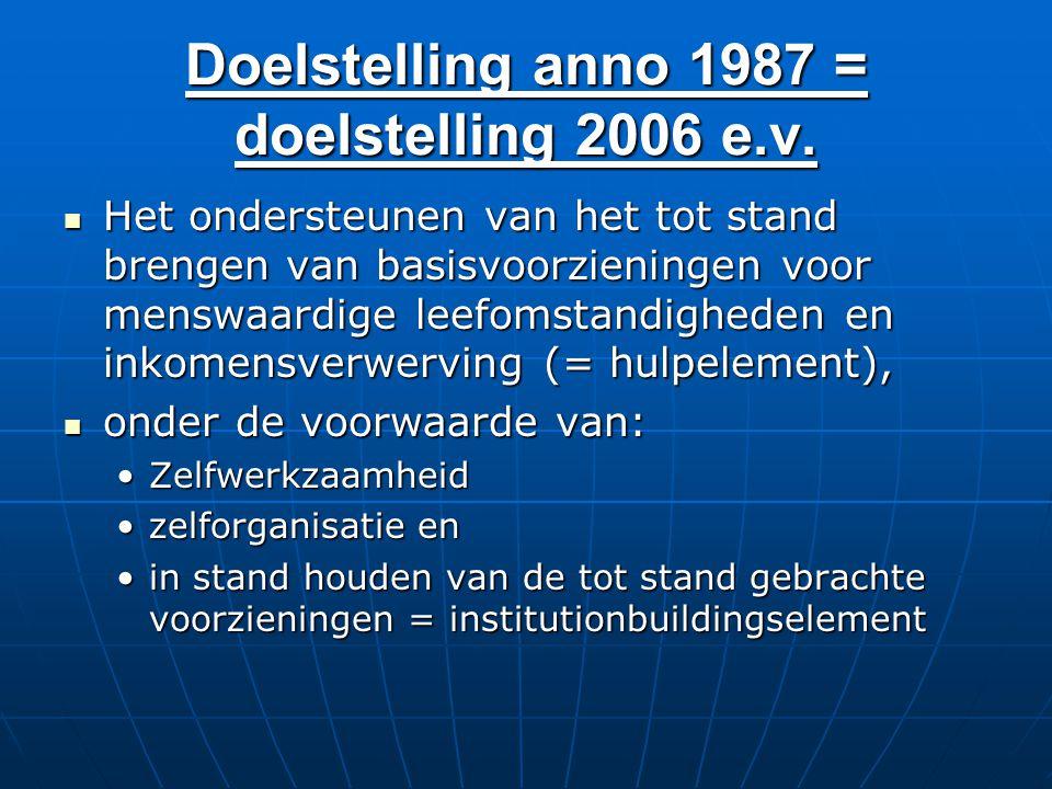 Doelstelling anno 1987 = doelstelling 2006 e.v.