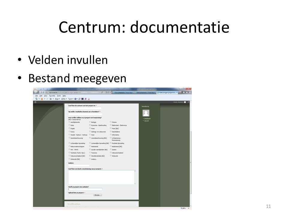 Centrum: documentatie Velden invullen Bestand meegeven 11