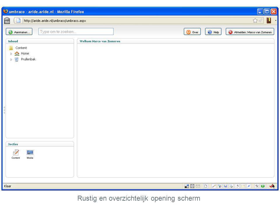 Rustig en overzichtelijk opening scherm