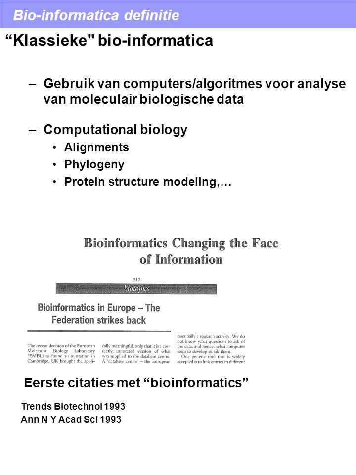 """Bio-informatica definitie """"Klassieke"""