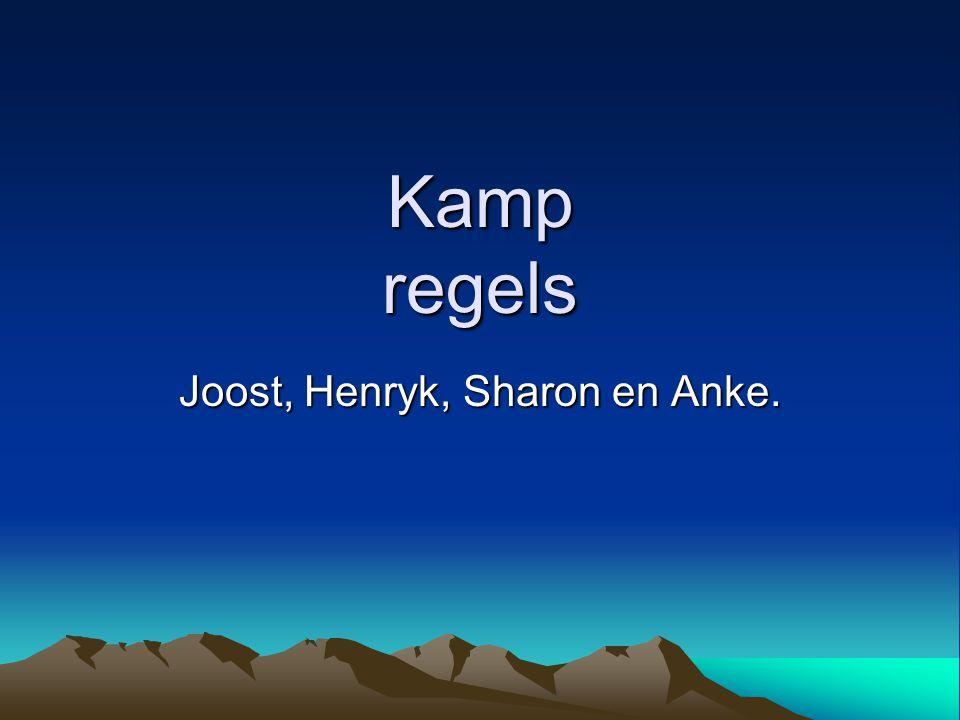 Kamp regels Joost, Henryk, Sharon en Anke.