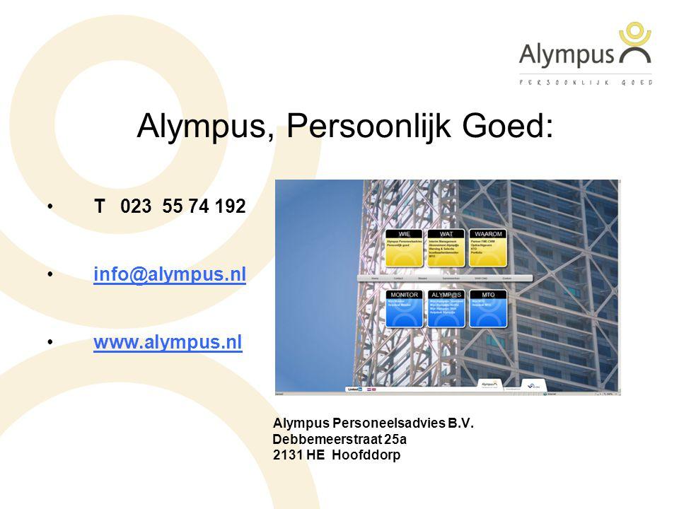 Alympus, Persoonlijk Goed: T 023 55 74 192 info@alympus.nl www.alympus.nl Alympus Personeelsadvies B.V. Debbemeerstraat 25a 2131 HE Hoofddorp