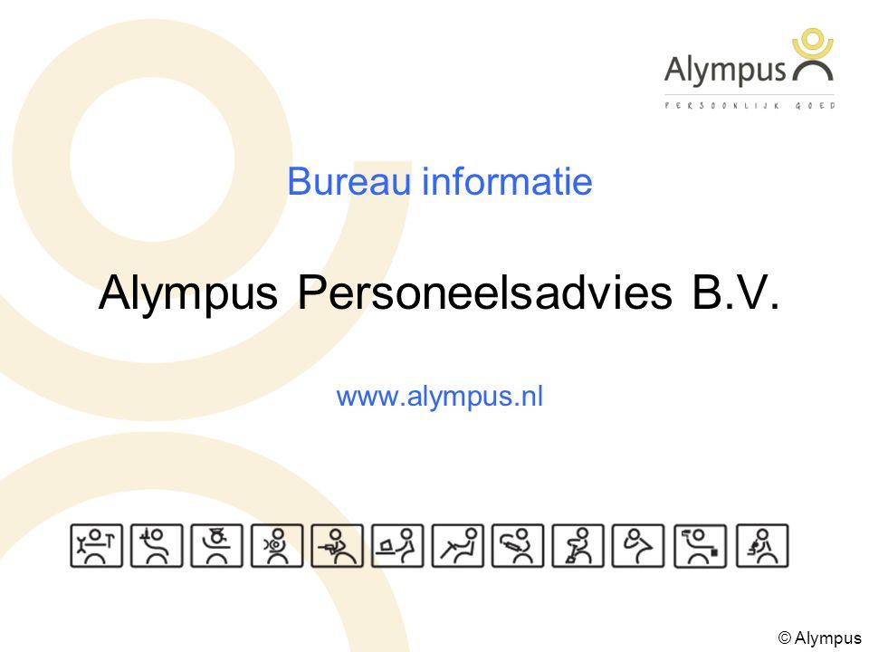 Bureau informatie Alympus Personeelsadvies B.V. www.alympus.nl © Alympus