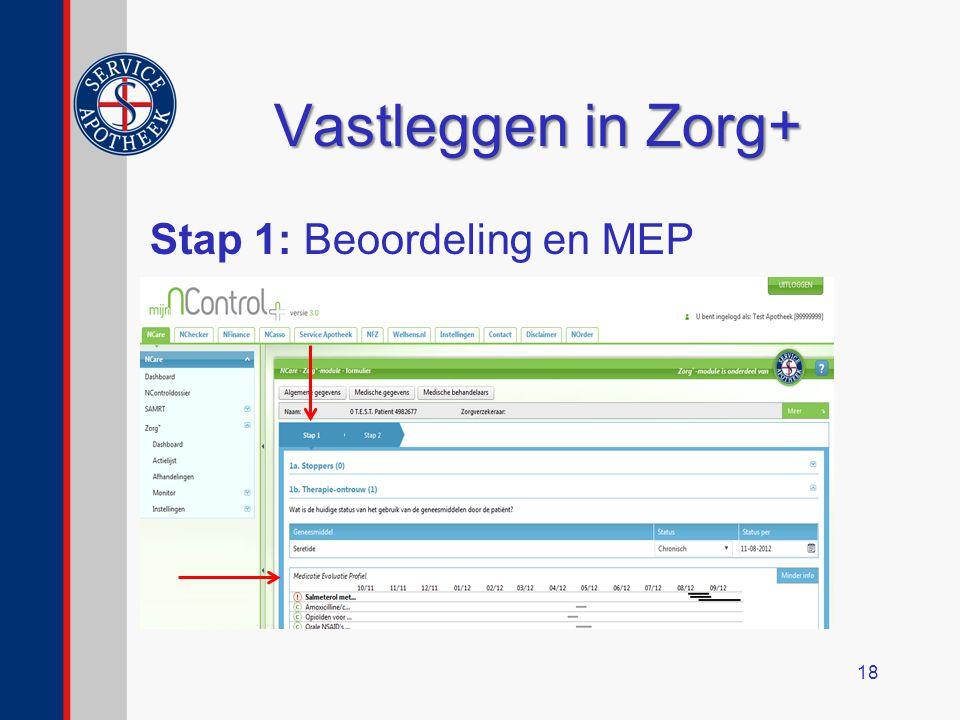 Vastleggen in Zorg+ Stap 1: Beoordeling en MEP 18
