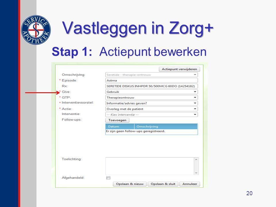 Vastleggen in Zorg+ Stap 1: Actiepunt bewerken 20