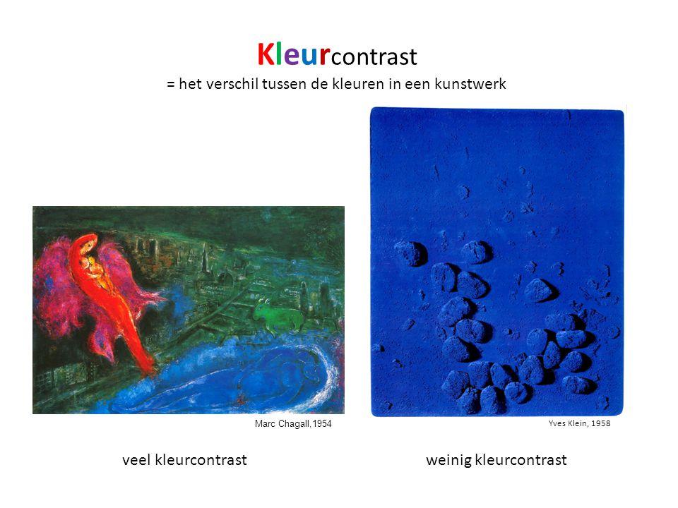 Kleur contrast = het verschil tussen de kleuren in een kunstwerk veel kleurcontrastweinig kleurcontrast Yves Klein, 1958 Marc Chagall,1954