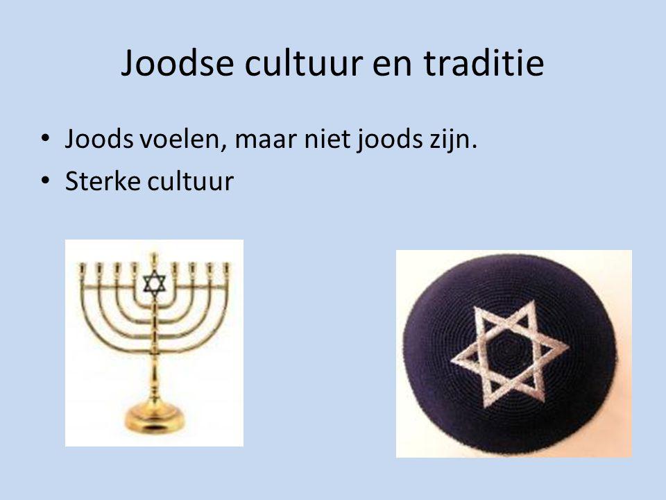 Joodse cultuur en traditie Joods voelen, maar niet joods zijn. Sterke cultuur