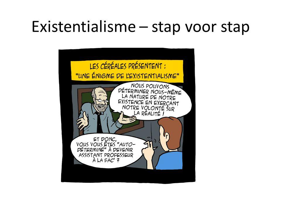 Existentialisme – stap voor stap
