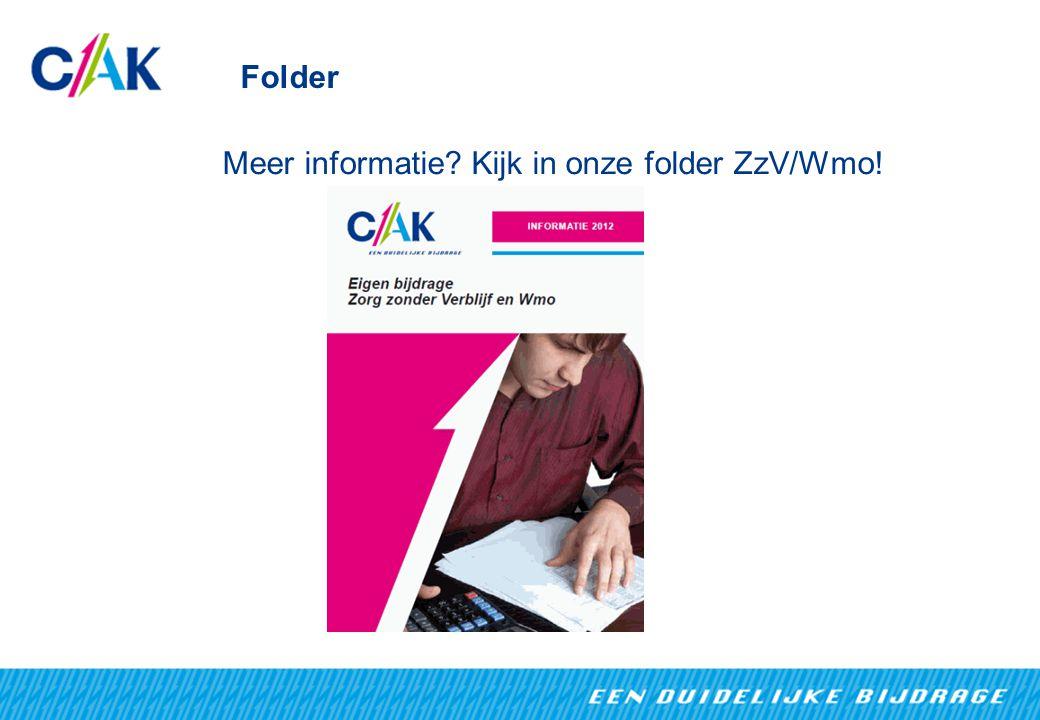 Folder Meer informatie? Kijk in onze folder ZzV/Wmo!