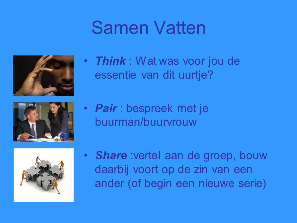 Samen Vatten Think : Wat was voor jou de essentie van dit uurtje.