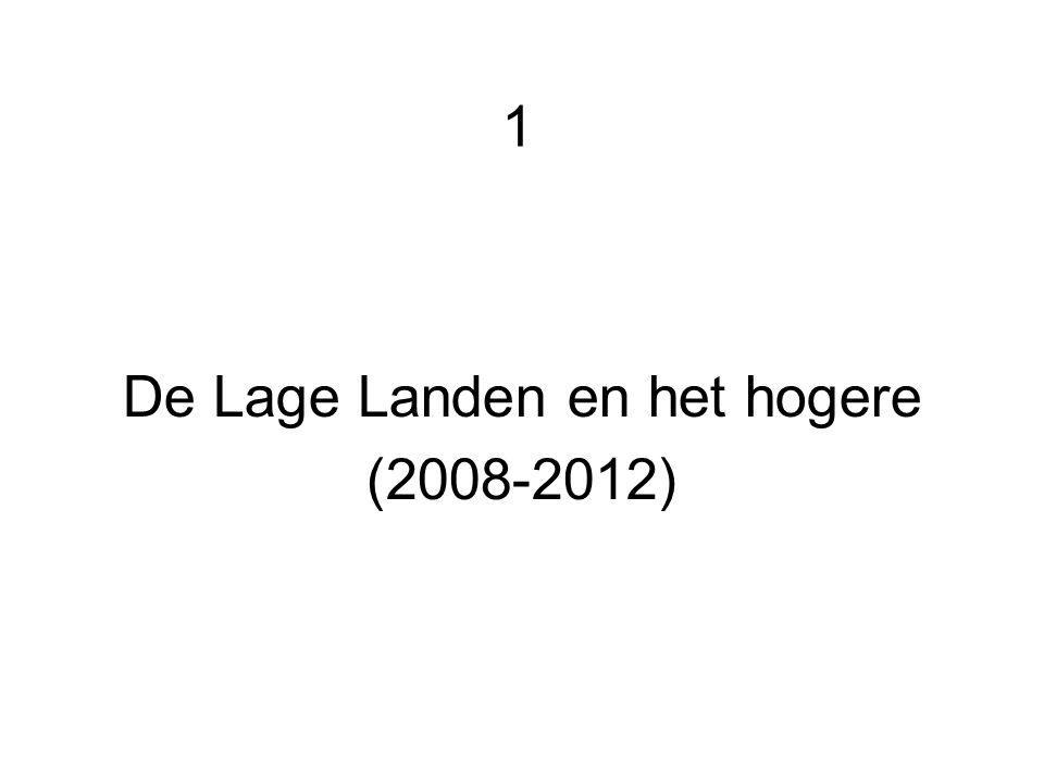 1 De Lage Landen en het hogere (2008-2012)