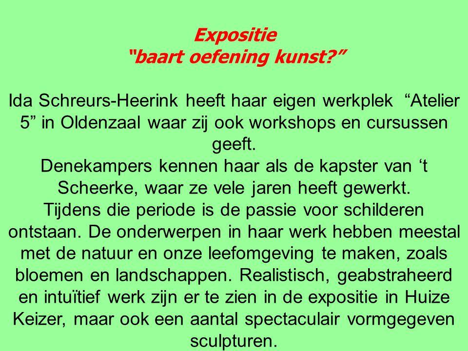 Expositie baart oefening kunst? Ida Schreurs-Heerink heeft haar eigen werkplek Atelier 5 in Oldenzaal waar zij ook workshops en cursussen geeft.