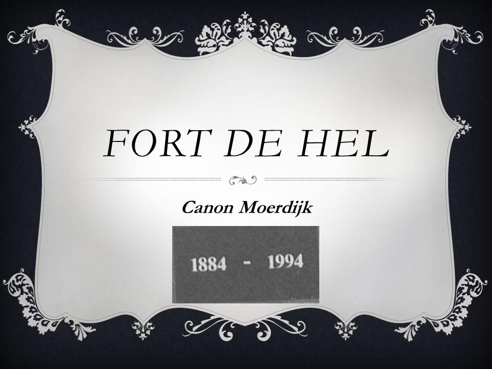 FORT DE HEL Canon Moerdijk