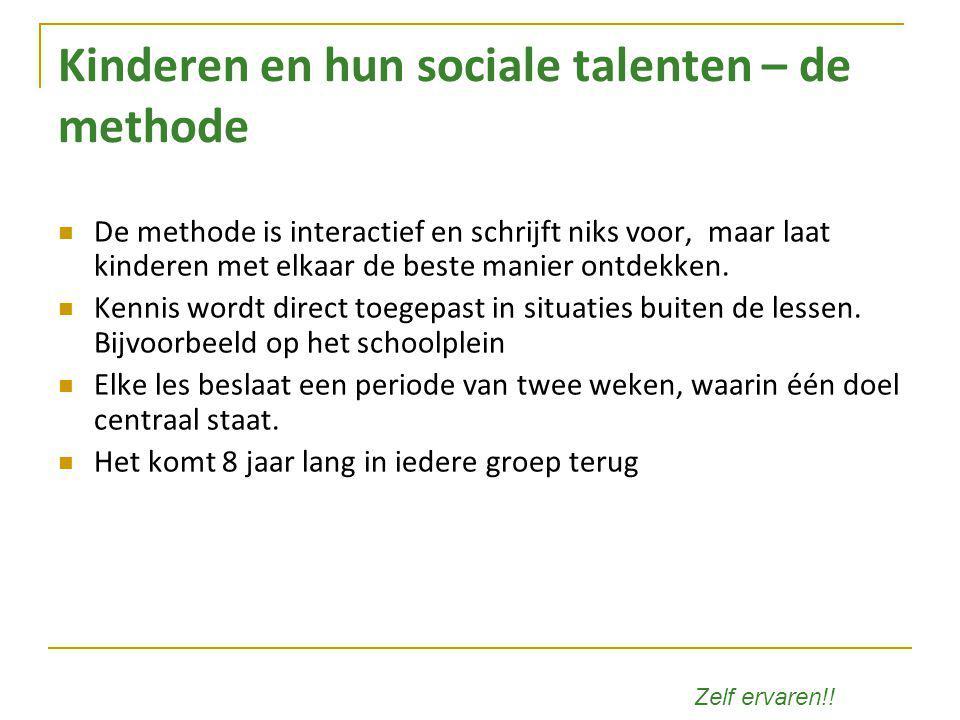 Kinderen en hun sociale talenten – de methode De methode is interactief en schrijft niks voor, maar laat kinderen met elkaar de beste manier ontdekken