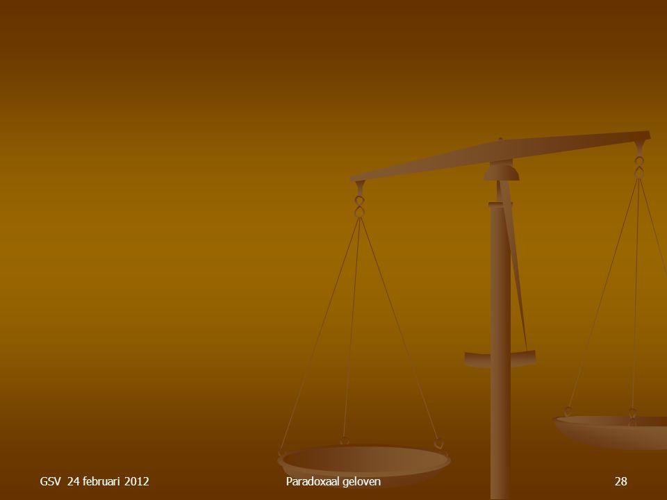 GSV 24 februari 2012Paradoxaal geloven28