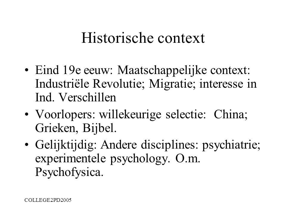 COLLEGE2PD2005 Hoofdstuk 1 Geschiedenis van diagnostiek Elk subject/object heeft geschiedenis: begin verloop einde? Wat maakt die geschiedenis: gebeur