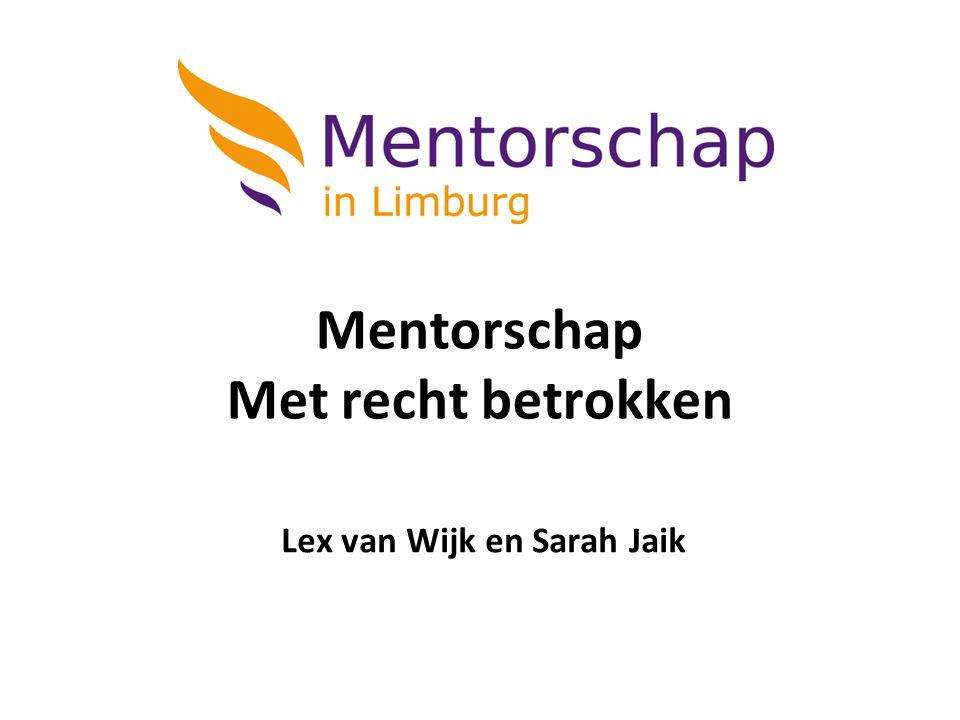 Mentorschap Met recht betrokken Lex van Wijk en Sarah Jaik