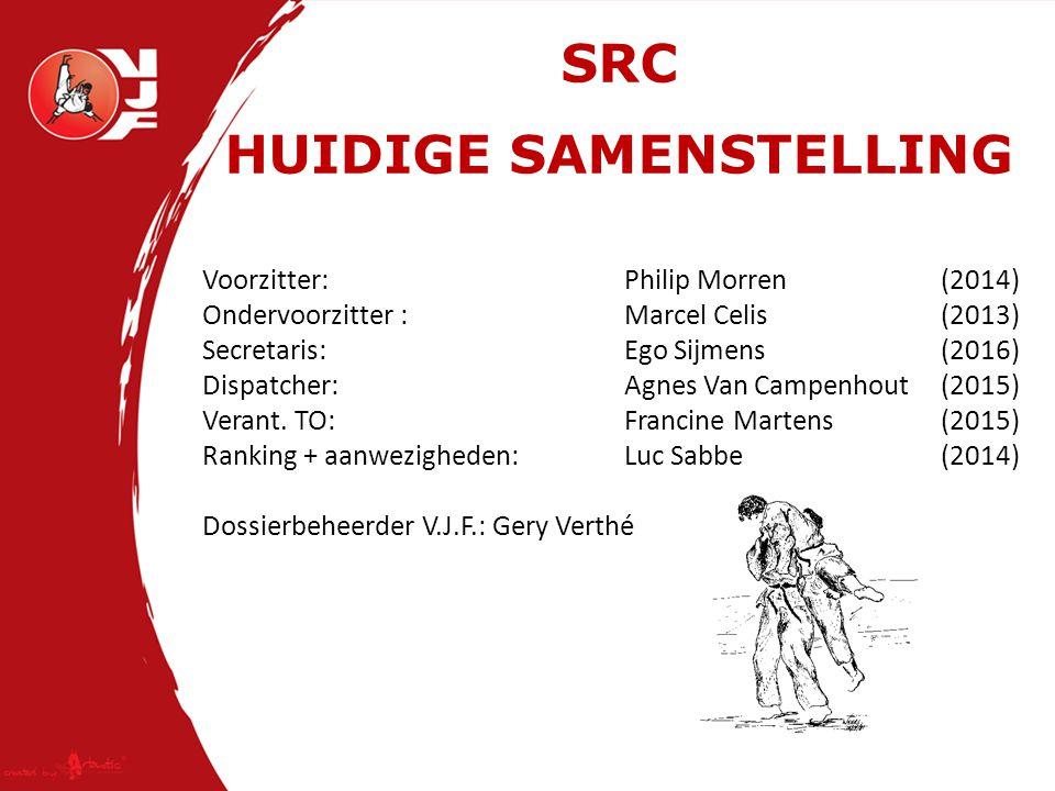 SRC HUIDIGE SAMENSTELLING Voorzitter:Philip Morren(2014) Ondervoorzitter :Marcel Celis(2013) Secretaris:Ego Sijmens(2016) Dispatcher:Agnes Van Campenhout(2015) Verant.