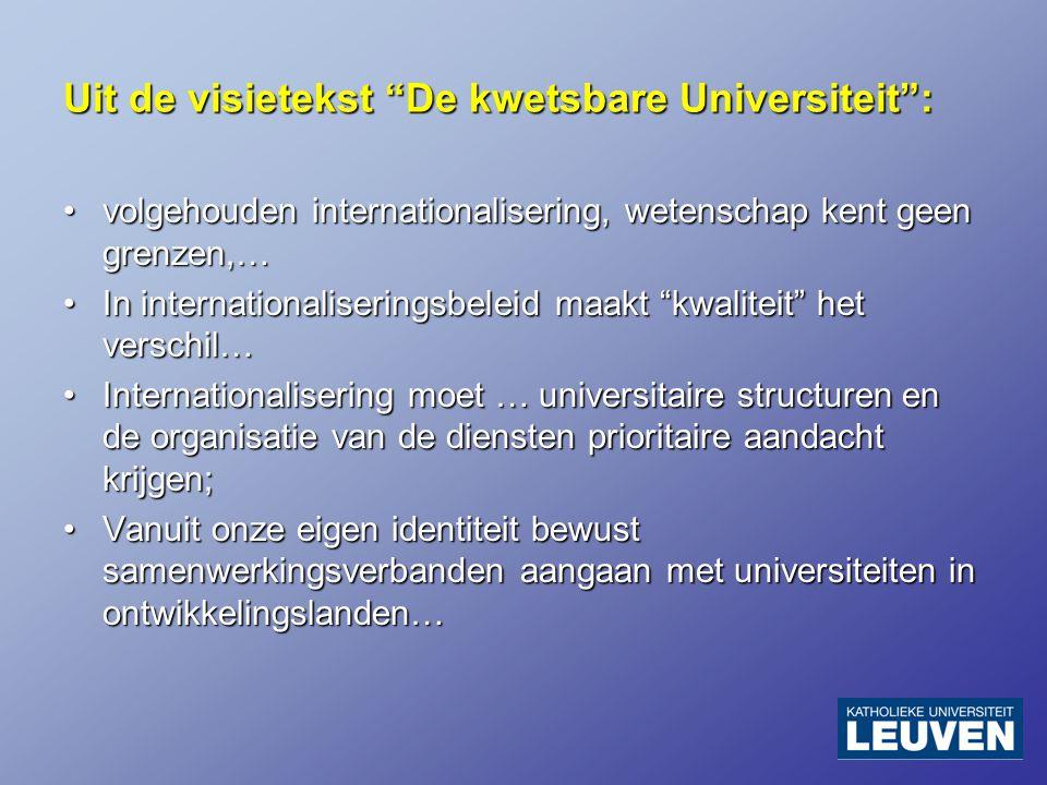 Prioritaire strategische doelstellingen voor een resultaatgericht achtjarig actieplan 1.meer Vlaamse studenten de mogelijkheid bieden om een internationale ervaring op te doen; 2.internationale componenten in de curricula inbouwen, o.a.