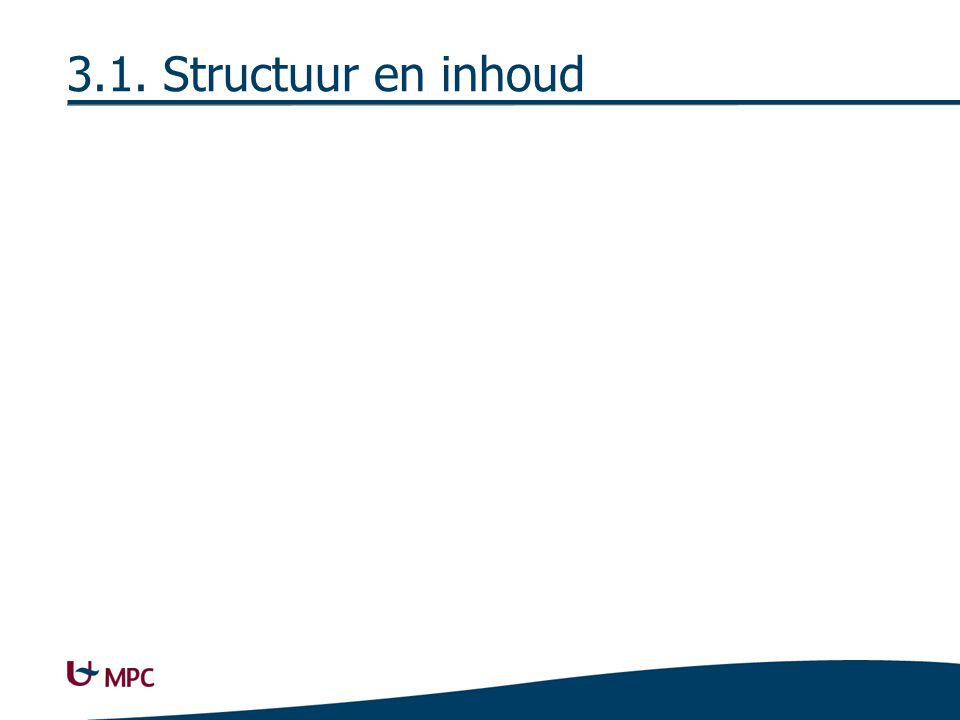 3.1. Structuur en inhoud