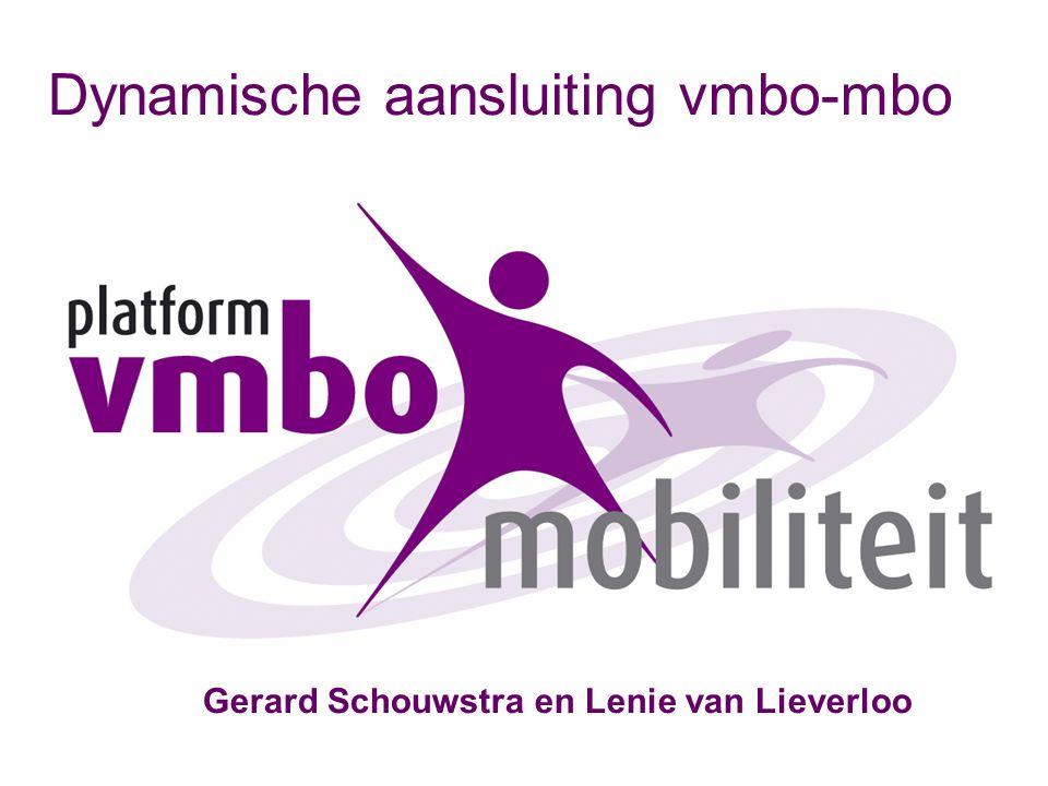 Dynamische aansluiting vmbo-mbo Gerard Schouwstra en Lenie van Lieverloo