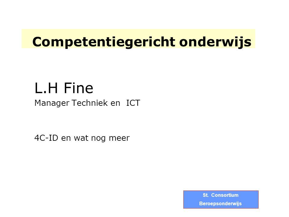 Competentiegericht onderwijs L.H Fine Manager Techniek en ICT 4C-ID en wat nog meer St. Consortium Beroepsonderwijs