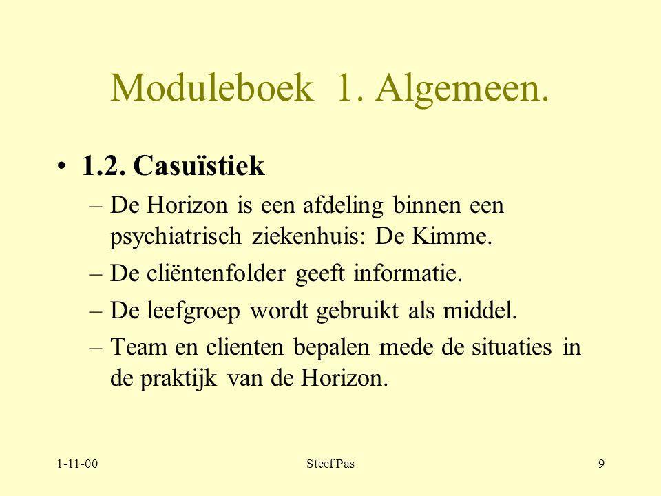 1-11-00Steef Pas8 Moduleboek 1.Algemeen. Themaverhaal 1.1.2.