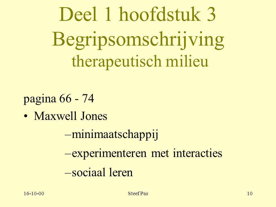 16-10-00Steef Pas9 Deel 1 hoofdstuk 2 2.3 Hulpverleners Pagina 53 - 65 Historie Relatie hulpverleners en patiënten autoritair submissief te dichtbij t