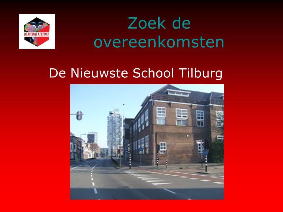 Zoek de overeenkomsten De Nieuwste School Tilburg