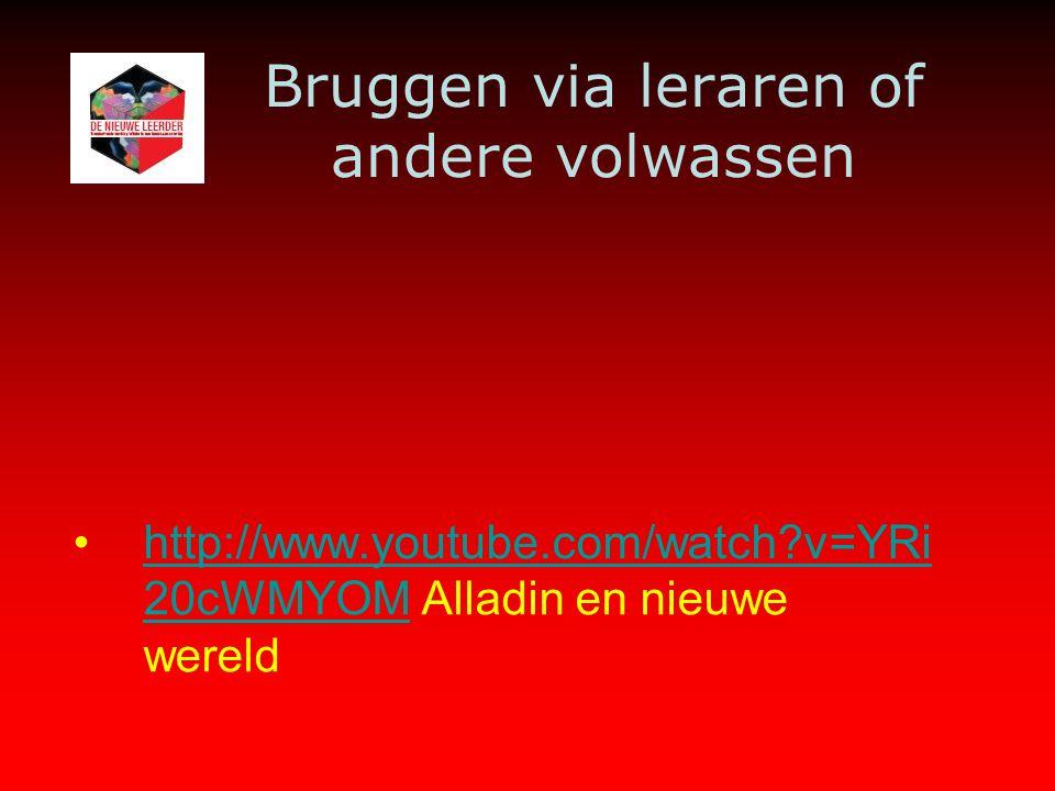 Bruggen via leraren of andere volwassen http://www.youtube.com/watch v=YRi 20cWMYOM Alladin en nieuwe wereldhttp://www.youtube.com/watch v=YRi 20cWMYOM