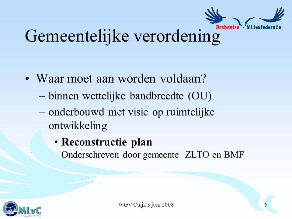 WGV Cuijk 3 juni 20085 Gemeentelijke verordening Waar moet aan worden voldaan.