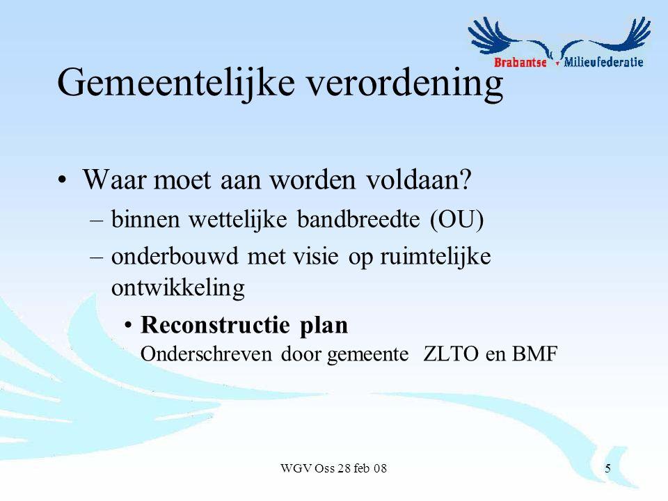 WGV Oss 28 feb 085 Gemeentelijke verordening Waar moet aan worden voldaan.