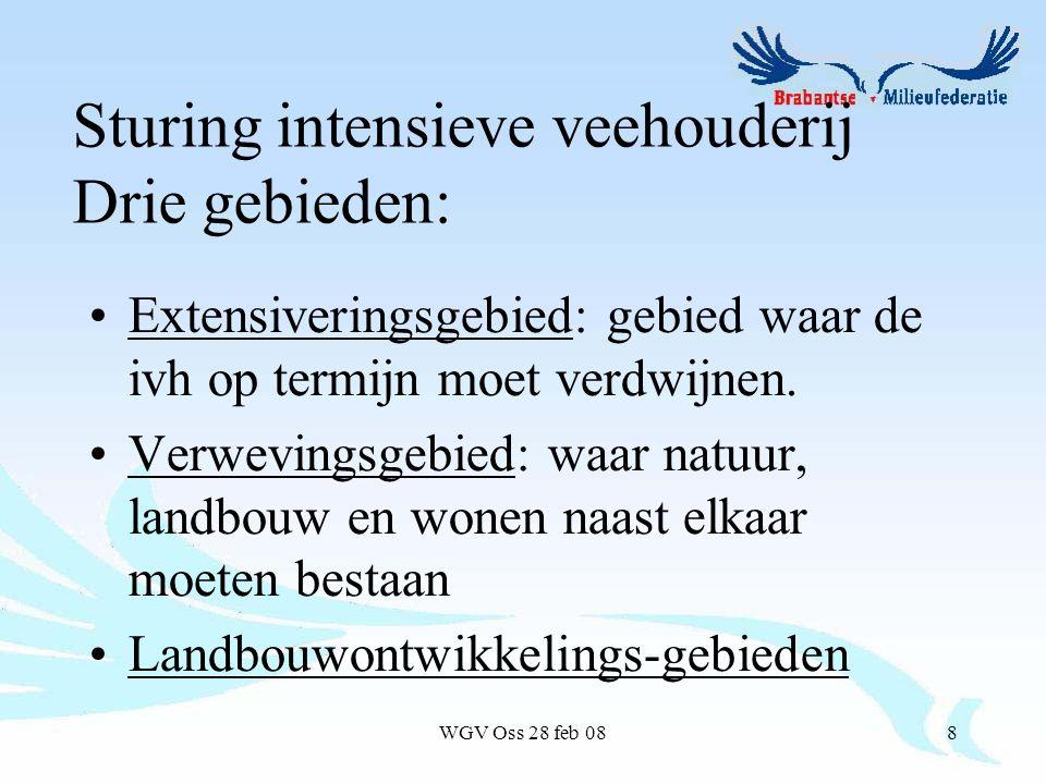WGV Oss 28 feb 088 Extensiveringsgebied: gebied waar de ivh op termijn moet verdwijnen.