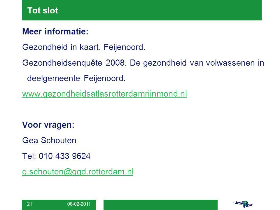 08-02-2011 21 Tot slot Meer informatie: Gezondheid in kaart.